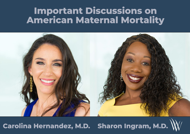 The Woman's Group Drs. Discuss Maternal Mortality